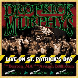 Album Live On St. Patrick's Day from Dropkick Murphys
