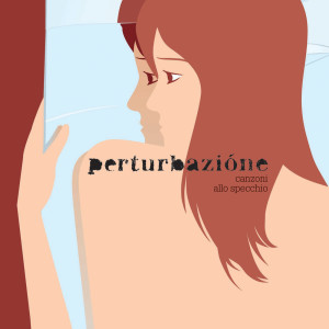 Canzoni Allo Specchio 2005 Perturbazione