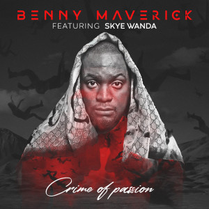Album Crime of Passion from Benny Maverick
