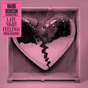 Listen to Late Night Feelings (Krystal Klear Remix) song with lyrics from Mark Ronson