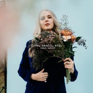 Love, Death, Etc. dari Leah Nobel