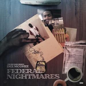 Album Federal Nightmares (Explicit) from Dee Mcghee