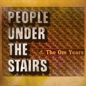 Album The Om Years from People Under The Stairs