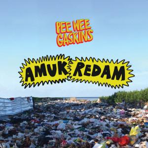 Amuk Redam dari Pee Wee Gaskins