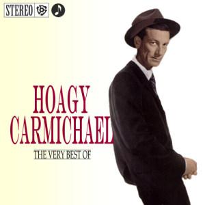 Hoagy Carmichael的專輯Hoagy Carmichael - Best Of