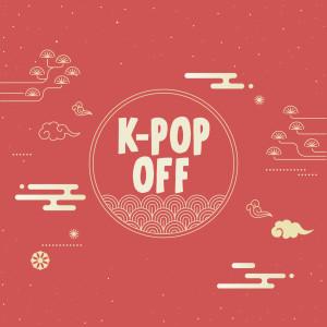 韓國羣星的專輯K-Pop Off (Explicit)