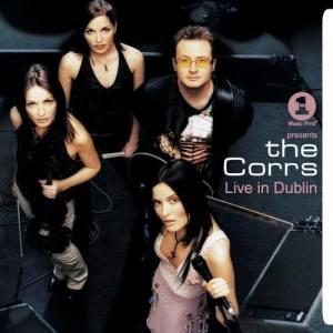 VH1 Presents The Corrs Live In Dublin dari The Corrs