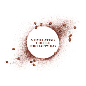 Album Stimulating Coffee for Happy Day from Good Morning Jazz Academy