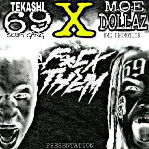 Album Fuck Them (feat. Tekashi69) (Explicit) from Moe Dollaz
