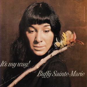 It's My Way 2006 Buffy Sainte-Marie