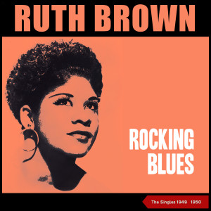 RUTH BROWN的專輯Rocking Blues