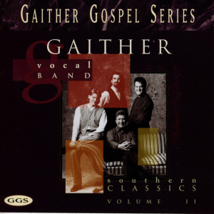 Southern Classics 1995 Gaither Vocal Band