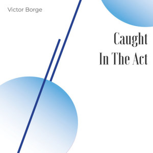 Album Caught in the Act from Victor Borge