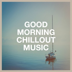 Giacomo Bondi的專輯Good Morning Chillout Music