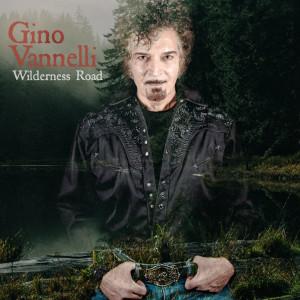 Album Wilderness Road from Gino Vannelli