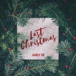 收聽James TW的Last Christmas歌詞歌曲