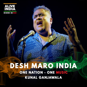 Album Desh Maro India from Kunal Ganjawala