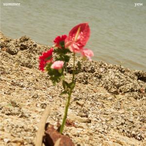 อัลบัม Summer ศิลปิน YEW