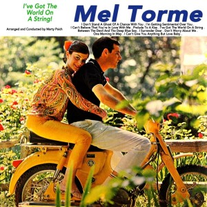 Mel Tormé的專輯I've Got The World On A String!