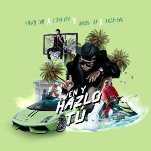 收聽Nicky Jam的Ven y Hazlo Tú歌詞歌曲