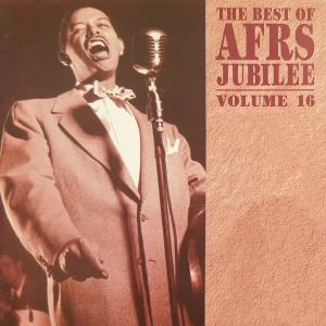 Album The Best of Afrs Jubilee, Vol. 16 (Live) from billy eckstine