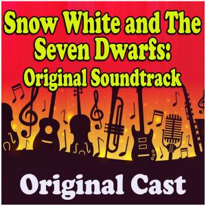 Original Cast的專輯Snow White and The Seven Dwarfs (Original Soundtrack)