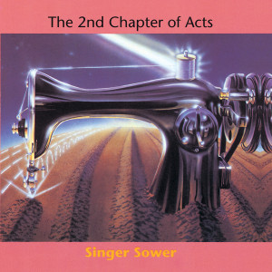 Singer Sower 1991 2nd Chapter Of Acts