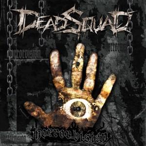 Horror Vision (original version 2009) (Explicit) dari DEADSQUAD