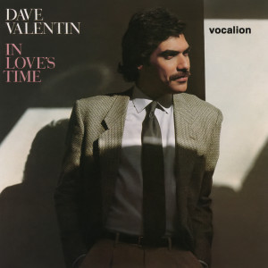 Album In Love's Time (Expanded Edition) from Dave Valentin