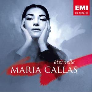 L'Eternelle 2007 Maria Callas