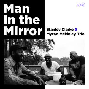 Album Man In the Mirror from Stanley Clarke