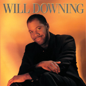 Album Will Downing from Will Downing