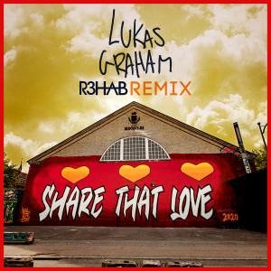 Lukas Graham的專輯Share That Love (R3HAB Remix)