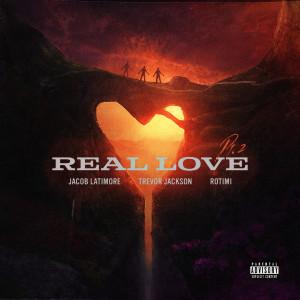 Rotimi的專輯Real Love, Pt. 2