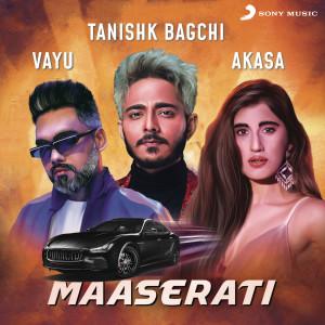 Album Maaserati from Tanishk Bagchi