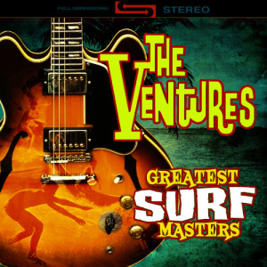 The Ventures的專輯Greatest Surf Masters