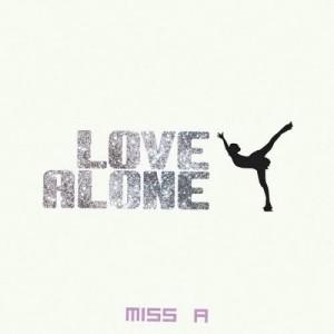 อัลบัม Love Alone ศิลปิน miss A