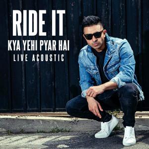 Jay Sean的專輯Ride It (Kya Yehi Pyar Hai)