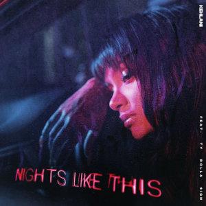 อัลบั้ม Nights Like This (feat. Ty Dolla $ign)