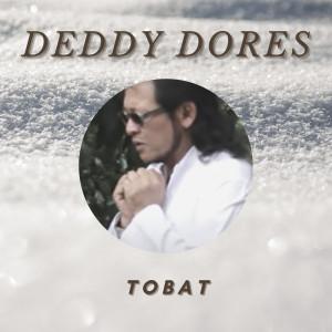 Deddy Dores的專輯Tobat