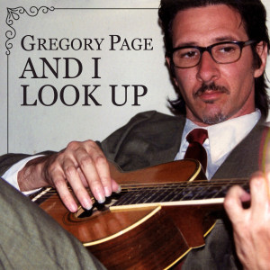 Gregory Page的專輯And I Look Up
