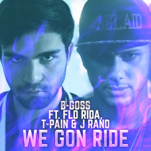 Flo Rida的專輯We Gon Ride