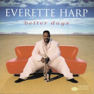 Better Days 1998 Everette Harp