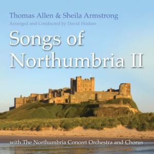 Thomas Allen的專輯Songs of Northumbria #2