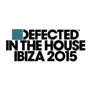 Album Defected In The House Ibiza 2015 from Various Artists