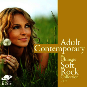 The Hit Co.的專輯Adult Contemporary: The Ultimate Soft Rock Collection Volume 7