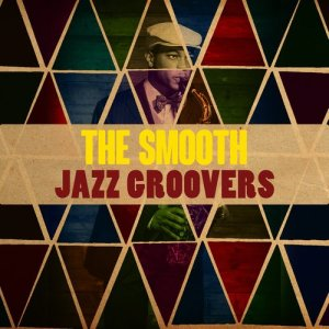 Album The Smooth Jazz Groovers from The Smooth Jazz Players