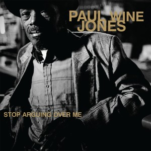 Album Stop Arguing over Me from Paul Jones