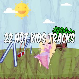 Nursery Rhymes的專輯22 Hot Kids Tracks
