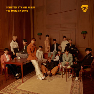 SEVENTEEN 6TH MINI ALBUM 'YOU MADE MY DAWN' 2019 세븐틴